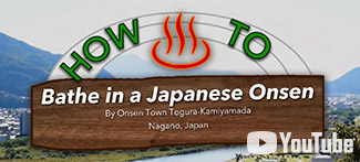 How to Bathe in a Japanese Onsen